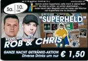 "Rob & Chris ""Superheld"" live on turns, 3580 Horn (NÖ), 10.10.2009, 21:00 Uhr"