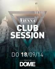 Vienna Club Session, 1020 Wien  2. (Wien), 18.09.2014, 22:00 Uhr