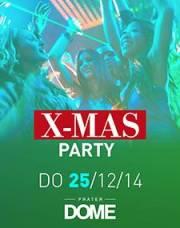 XMAS Party XXL meets Weihnachtsmann Payback, 1020 Wien  2. (Wien), 25.12.2014, 22:00 Uhr