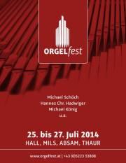 ORGELfest | Konzert 2 | Satie, Hauer, Franck, Bartók, Mozart, 6060 Hall in Tirol (Trl.), 26.07.2014, 19:30 Uhr