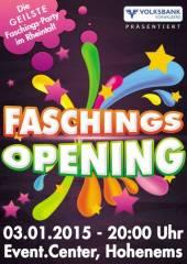 3. Faschings-Opening Hohenems, 6845 Hohenems (Vlbg.), 03.01.2015, 20:00 Uhr