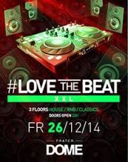 #Lovethebeat XXL 2.0, 1020 Wien  2. (Wien), 26.12.2014, 22:00 Uhr