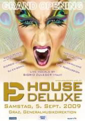House Deluxe - Grand Opening, 8020 Graz  5. (Stmk.), 05.09.2009, 22:00 Uhr