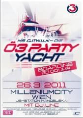Leinen los! Die Ö3-Partyyacht startet in den Frühling 2011!, 3500 Krems an der Donau (NÖ), 02.04.2011, 20:00 Uhr