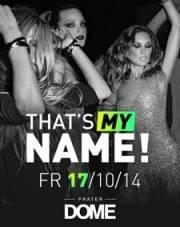That'ts my name, 1020 Wien  2. (Wien), 17.10.2014, 22:00 Uhr