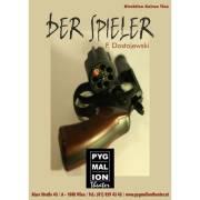 Der Spieler von Fjodor Dostojewski, 1080 Wien  8. (Wien), 20.09.2014, 20:00 Uhr