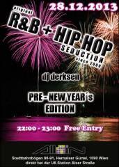 original R&B + Hip Hop Seduction since 2009, 1090 Wien  9. (Wien), 28.12.2013, 22:00 Uhr