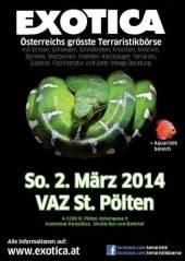 Exotica Reptilienmesse, 3100 St. Pölten (NÖ), 02.03.2014, 10:00 Uhr