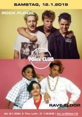90ies Club: Party like it's 1999!, 1160 Wien,Ottakring (Wien), 12.01.2019, 21:45 Uhr