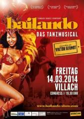 Bailando - das Tanzmusical, 9500 Villach-Innere Stadt (Ktn.), 14.03.2014, 19:30 Uhr