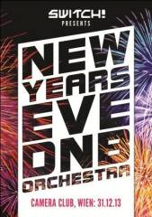 Switch! pres. A New Years Eve DnB Orchestra, 1070 Wien  7. (Wien), 31.12.2013, 00:15 Uhr