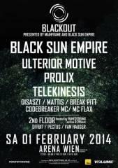 Mainframe & Black Sun Empire pres. Blackout feat. Black Sun Empire; Prolix;  Ulterior Motive, 1030 Wien  3. (Wien), 01.02.2014, 22:00 Uhr