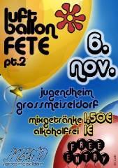 LUFTBALLONFETE part 2, 3711 Großmeiseldorf (NÖ), 06.11.2009, 22:00 Uhr