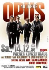 Live is Life: 40 Jahre Jubiläum Opus & Orchester, 1030 Wien  3. (Wien), 14.12.2013, 19:30 Uhr