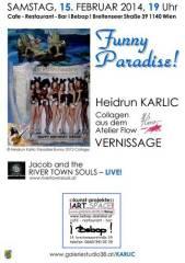Funny Paradise! Collagen von Heidrun Karlic, 1140 Wien 14. (Wien), 13.03.2014, 00:00 Uhr
