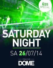 Saturday Night, 1020 Wien  2. (Wien), 26.07.2014, 22:00 Uhr