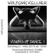 Visions of Dance I Wolfgang Kellner Photography, 1010 Wien  1. (Wien), 01.04.2015, 00:00 Uhr