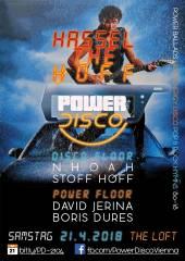 POWER DISCO  Hassel The Hoff, 1160 Wien,Ottakring (Wien), 21.04.2018, 21:45 Uhr