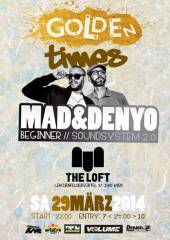 Golden Times feat. Beginner Soundsytem 2.0 (DJ Mad & Denyo), 1160 Wien 16. (Wien), 29.03.2014, 22:00 Uhr