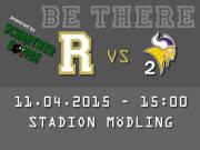 AFC Rangers Mödling - Vienna Vikings 2, 2340 Mödling (NÖ), 11.04.2015, 15:00 Uhr