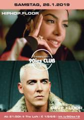 90ies Club mit HIPHOP.floor / Aaliyah Special, 1160 Wien,Ottakring (Wien), 26.01.2019, 21:45 Uhr