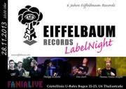 Erste Eiffelbaum LabelNight im Fanialive, 1080 Wien  8. (Wien), 28.11.2013, 20:00 Uhr