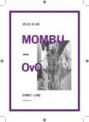 Mombu + Ovo, 4020 Linz (OÖ), 25.01.2014, 21:30 Uhr