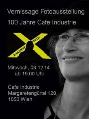 """Fotoausstellung """"100 Jahre Café Industrie"""", 1050 Wien  5. (Wien), 03.12.2014, 19:00 Uhr"""