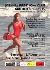 90ies Club: Summer Special #2!, 1020 Wien,Leopoldstadt (Wien), 15.08.2015, 22:00 Uhr