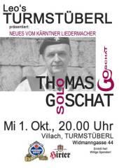 Thomas Goschat - Neues vom Kärntner Liedermacher, 9500 Villach-Innere Stadt (Ktn.), 01.10.2014, 20:00 Uhr