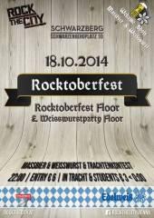 Das Rocktoberfest!!, 1040 Wien  4. (Wien), 18.10.2014, 22:00 Uhr