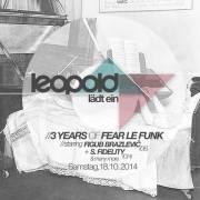Leopold lädt ein  3 Years of Fear le Funk, 1070 Wien  7. (Wien), 18.10.2014, 22:00 Uhr