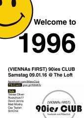 90ies Club: Welcome to 1996!, 1160 Wien,Ottakring (Wien), 09.01.2016, 21:00 Uhr