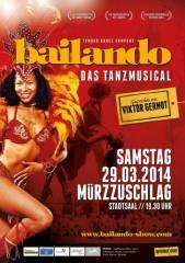 Bailando - das Tanzmusical, 8680 Mürzzuschlag (Stmk.), 29.03.2014, 19:30 Uhr