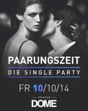 Paarungszeit - Die Single Party, 1020 Wien  2. (Wien), 10.10.2014, 22:00 Uhr