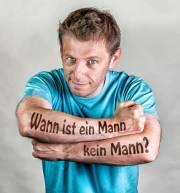 """Martin Kosch - """"Wann ist ein Mann KEIN Mann?"""", 1220 Wien 22. (Wien), 10.04.2015, 19:30 Uhr"""