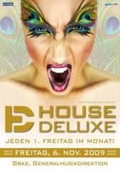 House Deluxe, 8020 Graz  5. (Stmk.), 06.11.2009, 22:00 Uhr