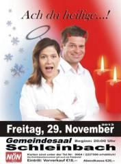 """""""Ach du Heilige"""" mit Monica Weinzettl & Gerold Rudle, 2123 Schleinbach (NÖ), 29.11.2013, 20:00 Uhr"""