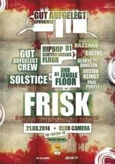 Gut Aufgelegt pres. Frisk & Solstice // Jungle / DNB / Raggatek / HipHop / Trap / Electro Breaks //, 1070 Wien  7. (Wien), 21.03.2014, 22:00 Uhr