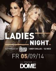 Ladies Night, 1020 Wien  2. (Wien), 05.09.2014, 22:00 Uhr