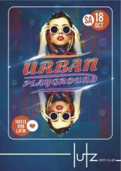 Urban Playground - Season Opening, 1060 Wien  6. (Wien), 18.10.2014, 22:00 Uhr