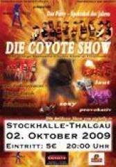 Die Coyote Show, 5303 Thalgau (Sbg.), 02.10.2009, 20:00 Uhr