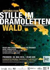 Stille im Dramolettenwald, 9020 Klagenfurt  1. (Ktn.), 14.06.2014, 20:00 Uhr