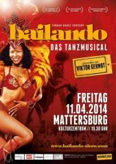 Bailando - das Tanzmusical, 7210 Mattersburg (Bgl.), 11.04.2014, 19:30 Uhr