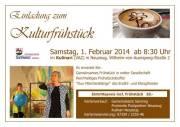 Kulturfrühstück, 4523 Neuzeug (OÖ), 01.02.2014, 08:30 Uhr