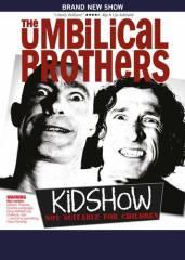 The Umbilical Brothers  - KiDSHoW Österreich PREMIERE, 1060 Wien  6. (Wien), 11.10.2014, 20:00 Uhr