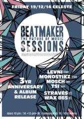 Beatmaker Sessions 3YR Anniversary & Album Release, 1050 Wien  5. (Wien), 19.12.2014, 22:00 Uhr