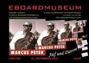 Marcus Petek: Die Auf und Davon - Tour, 9020 Klagenfurt  1. (Ktn.), 29.11.2013, 20:00 Uhr