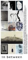 Ausstellung: 'In between', 6971 Hard (Vlbg.), 28.12.2013, 10:00 Uhr