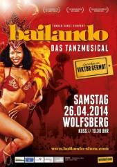 Bailando - das Tanzmusical, 9400 Wolfsberg (Ktn.), 26.04.2014, 19:30 Uhr